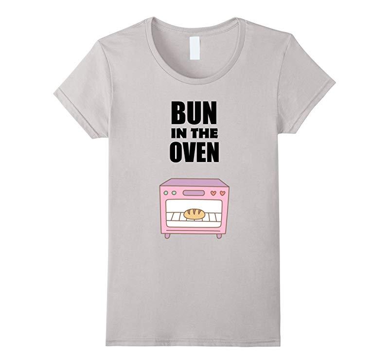 Womens Women's Pregnancy Shirt | Bun In The Oven T Shirt-ANZ