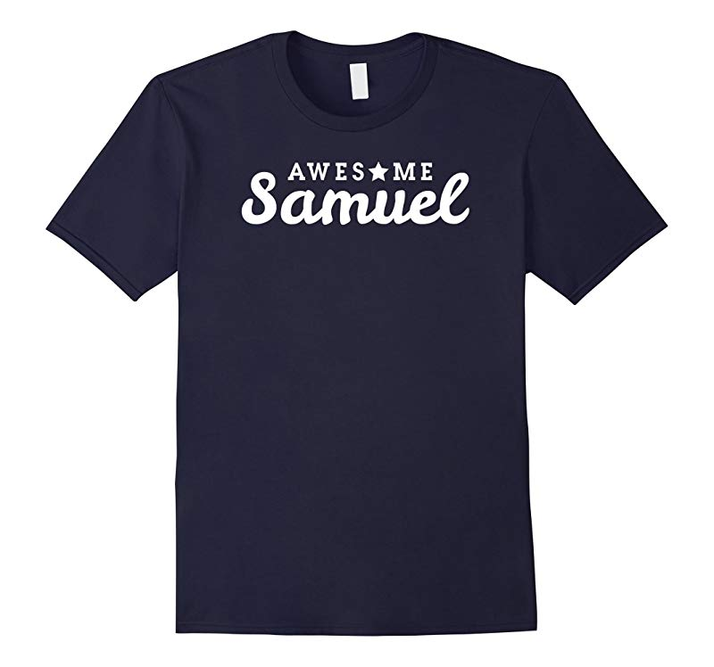 Awesome Samuel T-shirt-T-Shirt