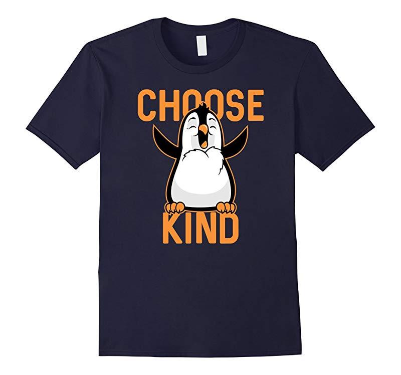 Choose Kind Tshirt Penguin Premium Tee-RT