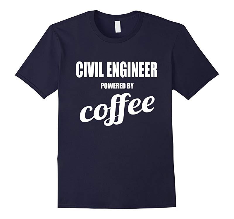 Civil Engineer Powered By Coffee T-shirt Engineering Gift-RT