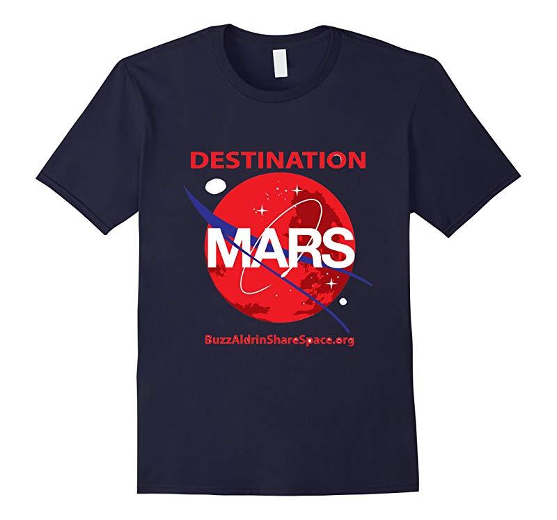Destination Mars Tee Shirt  Feel the Buzz-RT