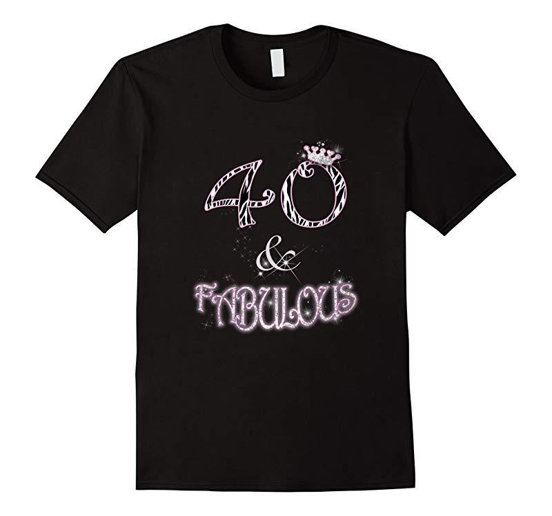40  Fabulous Womens T-Shirt by Zinez-RT