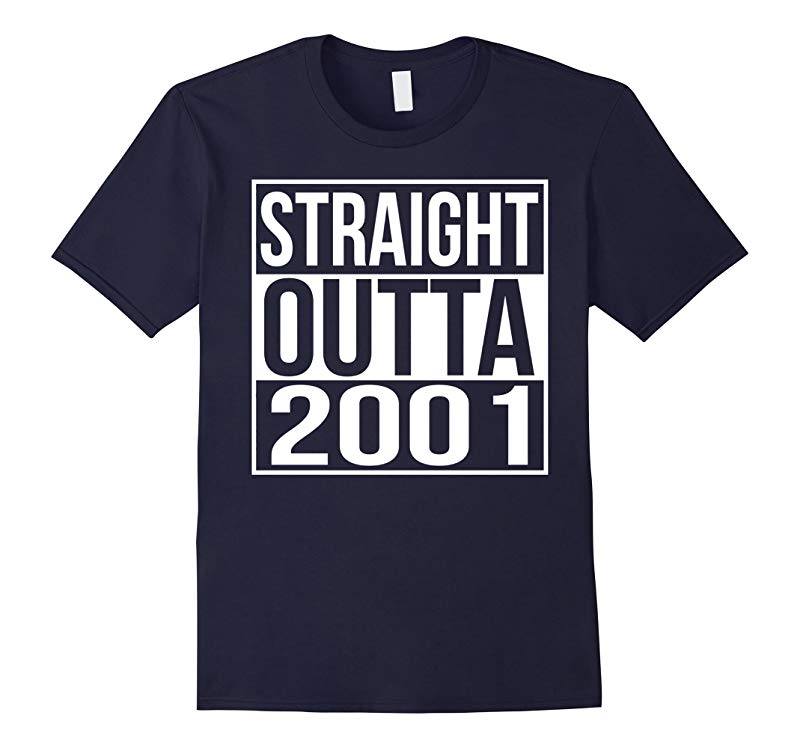 16th Birthday Gift T-Shirt Straight Outta 2001-RT