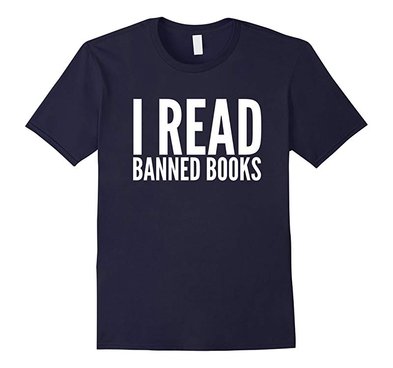 I read banned books gift quote saying t-shirt-RT