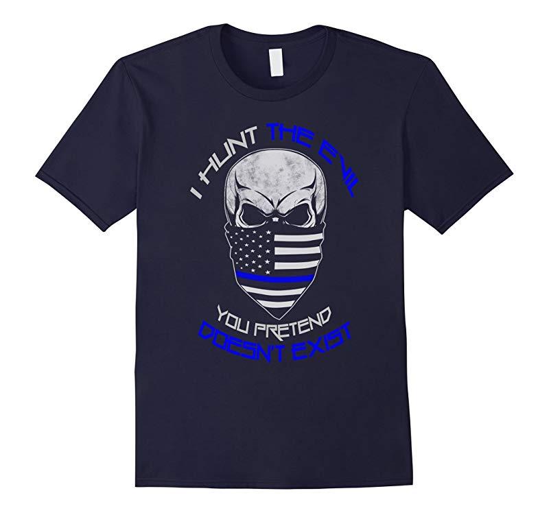 Thin blue line shirt I hunt the evil Mens T-shirt-RT