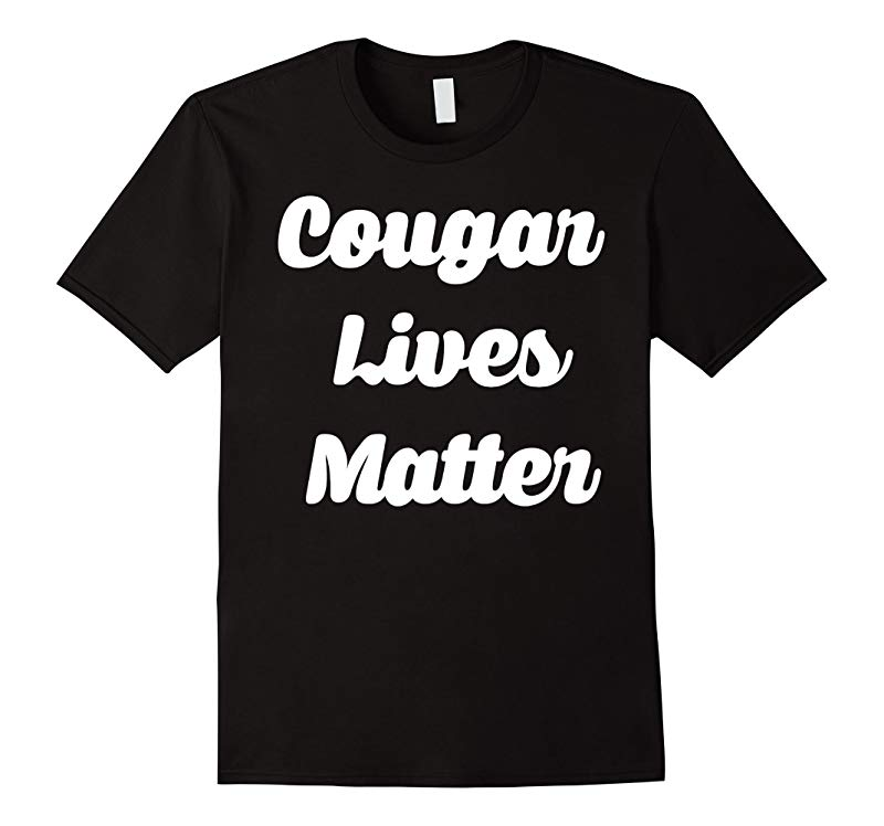 Cougar Lives Matter Funny Tee-RT