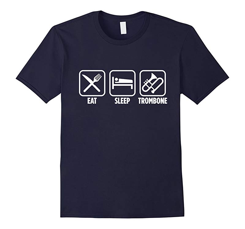Eat Sleep Trombone High School College Band Musician T-Shirt-RT