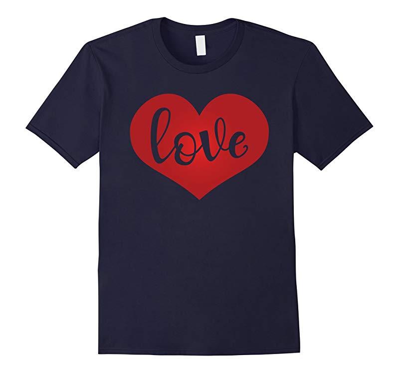 Love Heart T-shirt Valentines Day Tee-RT
