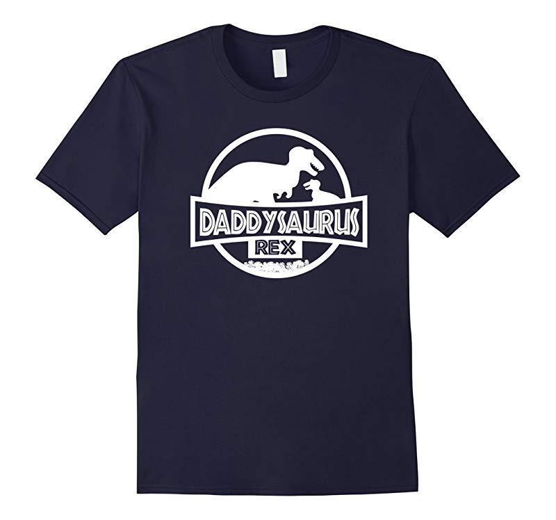 Dinosaur Shirt - Daddysaurus Rex - Fathers Day Shirt-RT