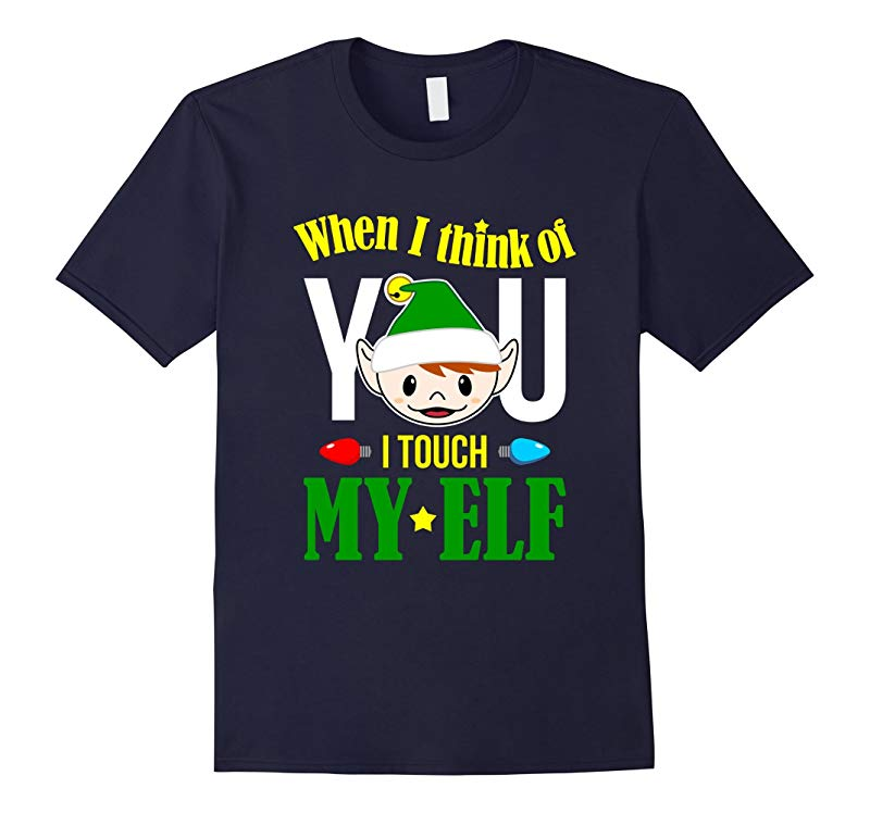Adult Elf Costume Christmas T shirt  When I Think Of You-RT