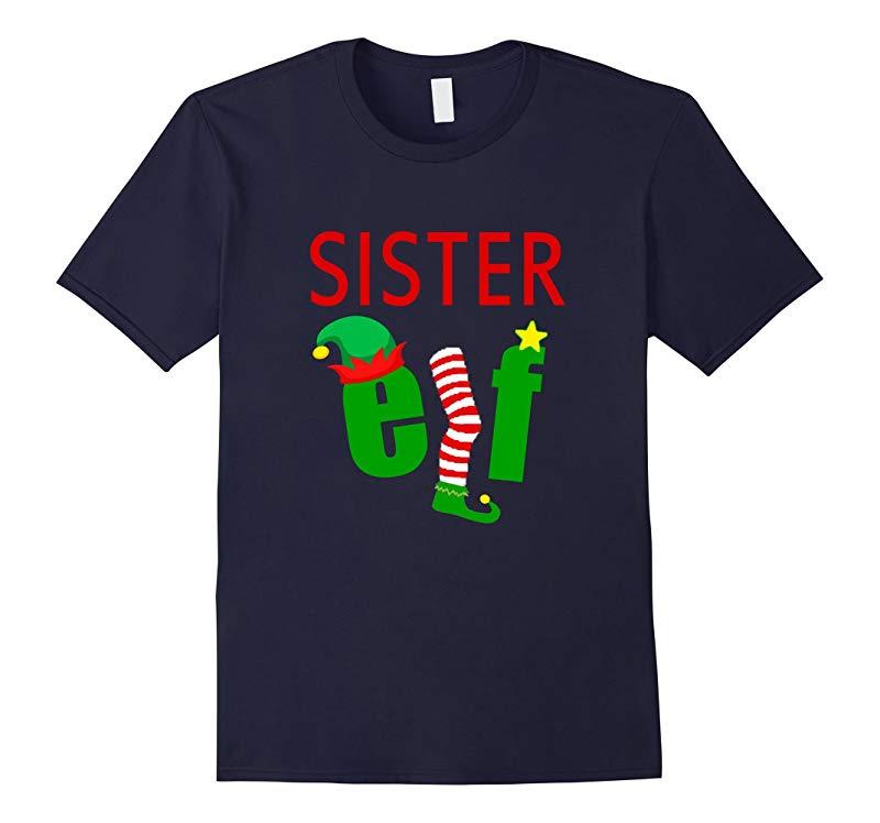 FUNNY SISTER ELF T-SHIRT Ugly Christmas Sweater Style Shirt-RT