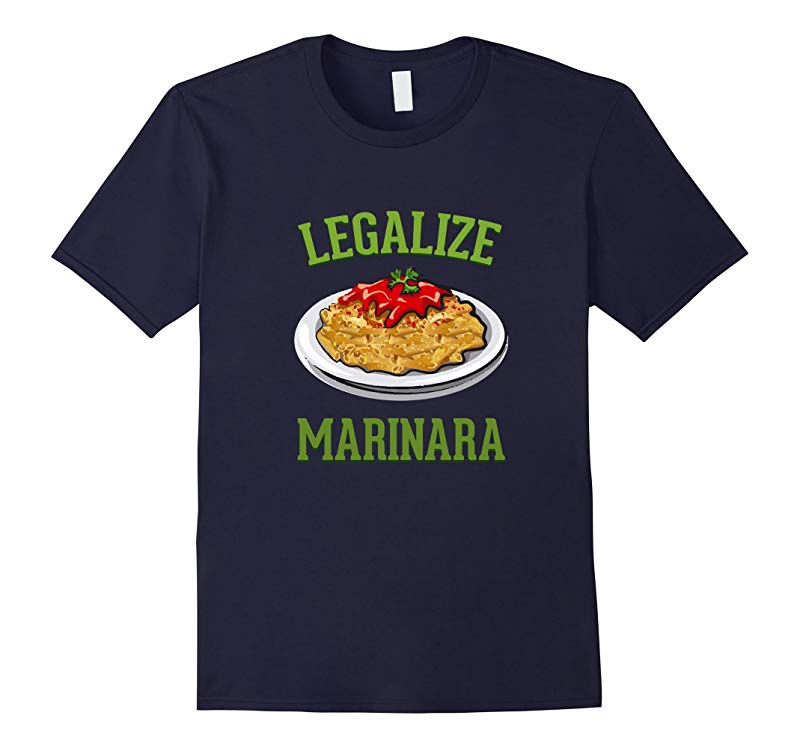 Featured Legalize Marinara cool sauce lover T shirt 2016-CA