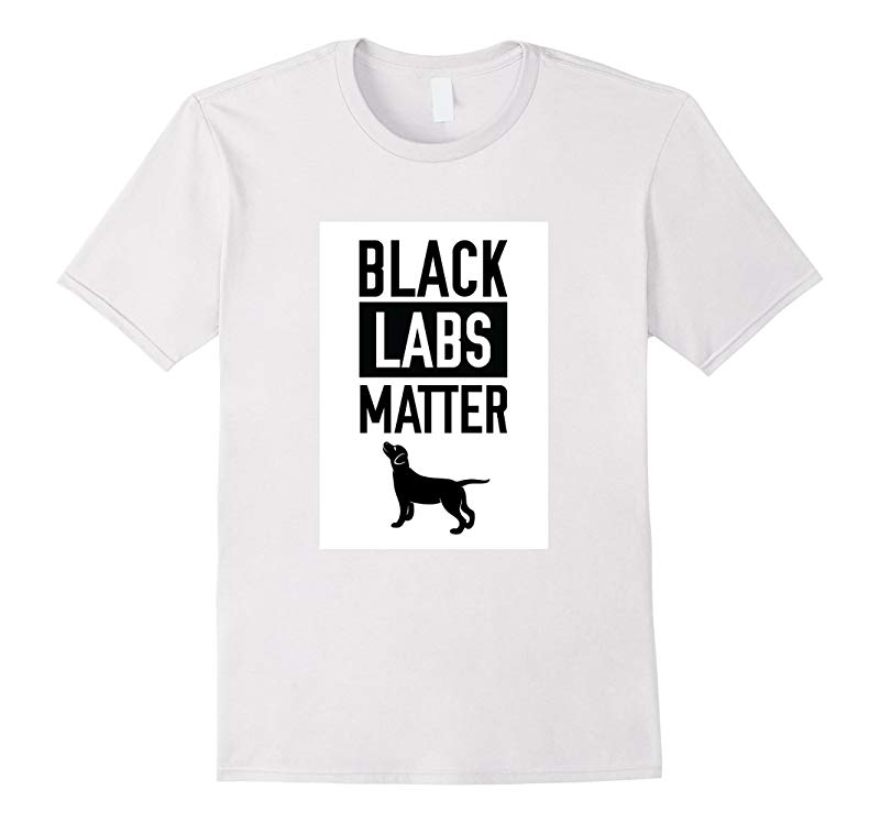 Black Labs Matter Dog T-shirt shirt labrador retriever-RT
