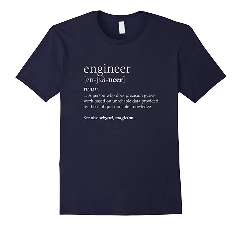 Engineer Definition Shirt Funny Engineering Gift-RT