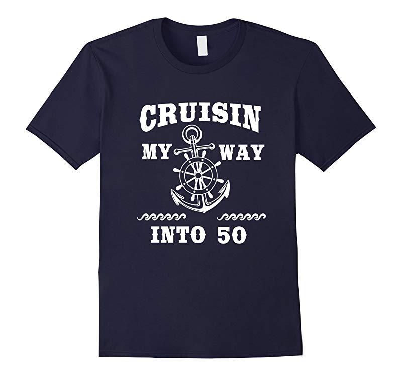 Funny 50th Birthday Shirt Cruisin my way into 50 B-day Gift-PL