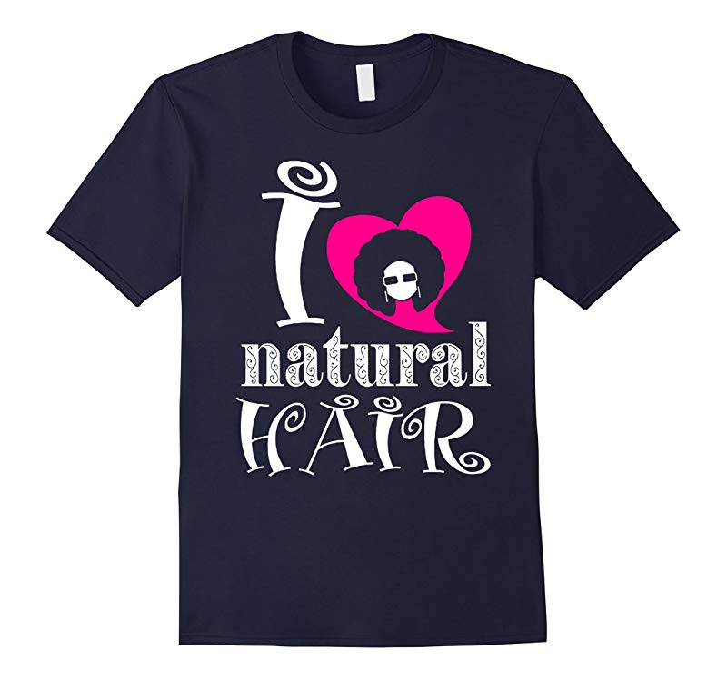 I Love Natural Hair Tshirt-RT