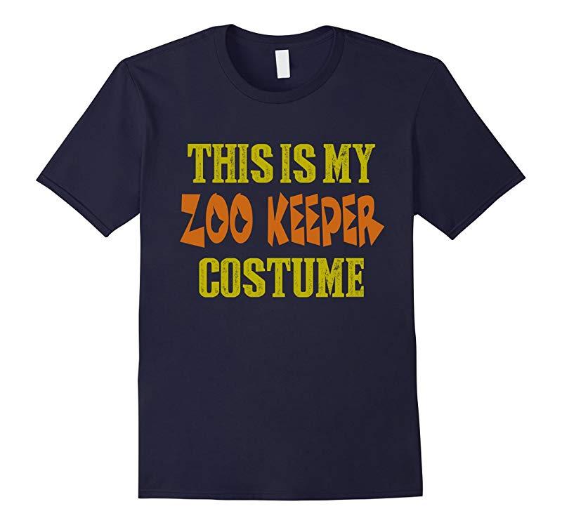 Halloween Shirt - This is My Zoo Keeper Costume-RT