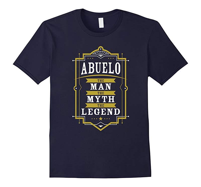 Abuelo The Man The Myth The Legend Grandpa Gift T Shirt Men-RT