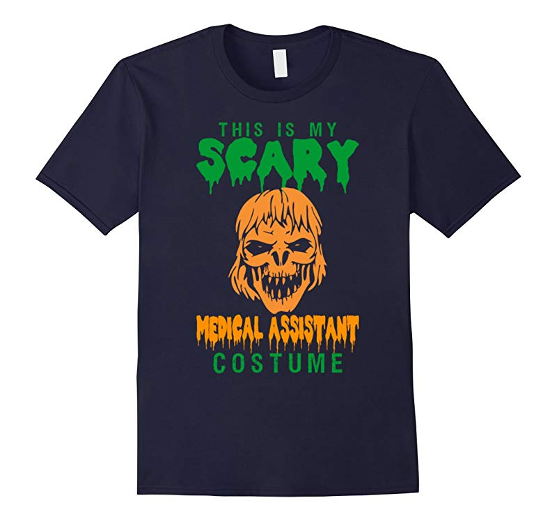 This Is My Scary Medical Assistant Costume Halloween Tshirt-RT