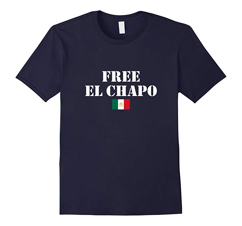 FREE EL CHAPO With Mexican Flag Funny Graphic T-Shirt-RT