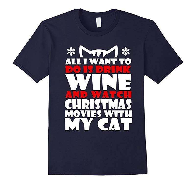 All I Want to Do is Drink Wine and Watch Christmas Movies-CL