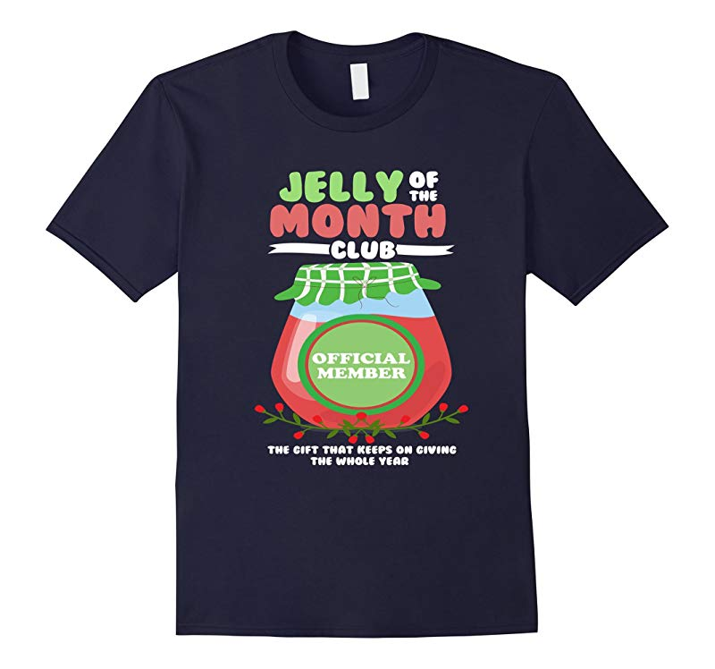 FUNNY JELLY OF THE MONTH CLUB T-SHIRT-RT