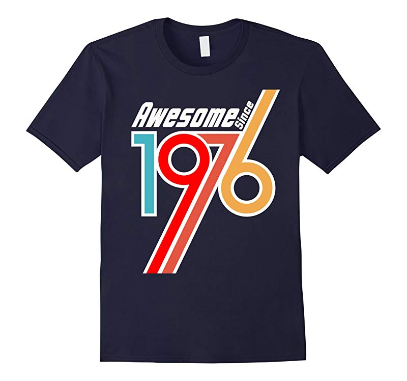 Awesome Since 1976 40th Birthday Gift T Shirt Adult Tshirts-RT