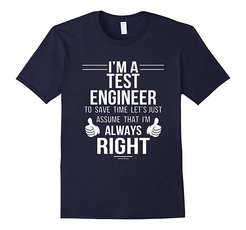 Assume Test Engineer always right to save time-RT