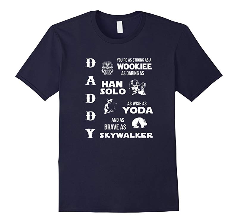 Star Daddy Wars - New Father Day Shirt 2016-RT