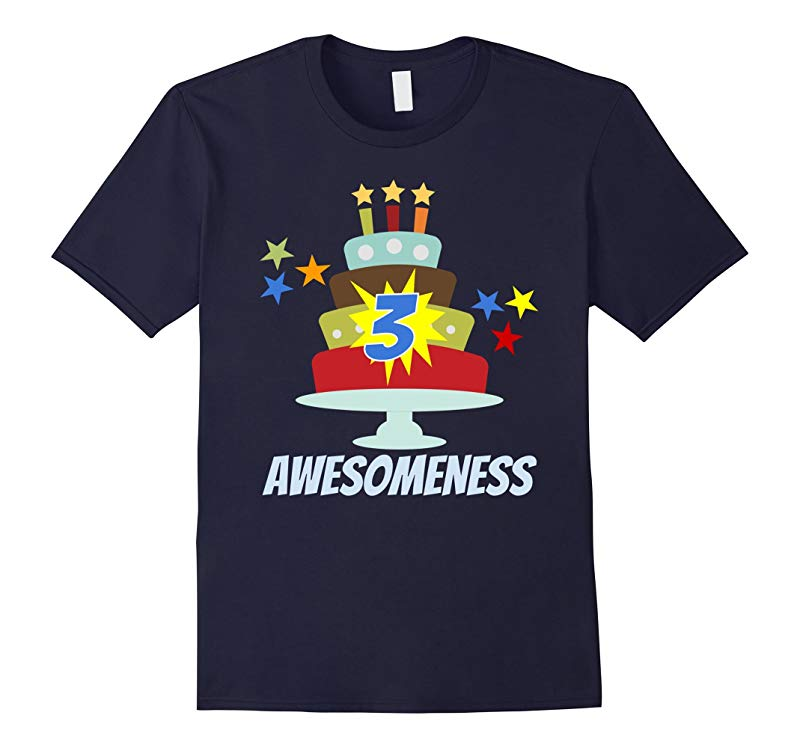 3 Year Old Awesomeness Birthday T Shirt For Boys Or Girls-RT