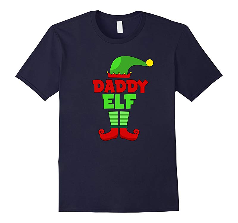 Daddy Elf T Shirt - Funny Holiday Christmas Gift Tee-RT