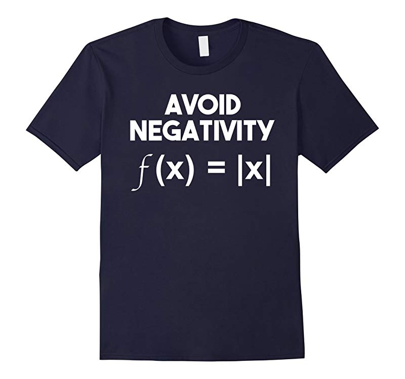 Avoid Negativity: Funny Math Problem, Engineer Tee Shirt-RT