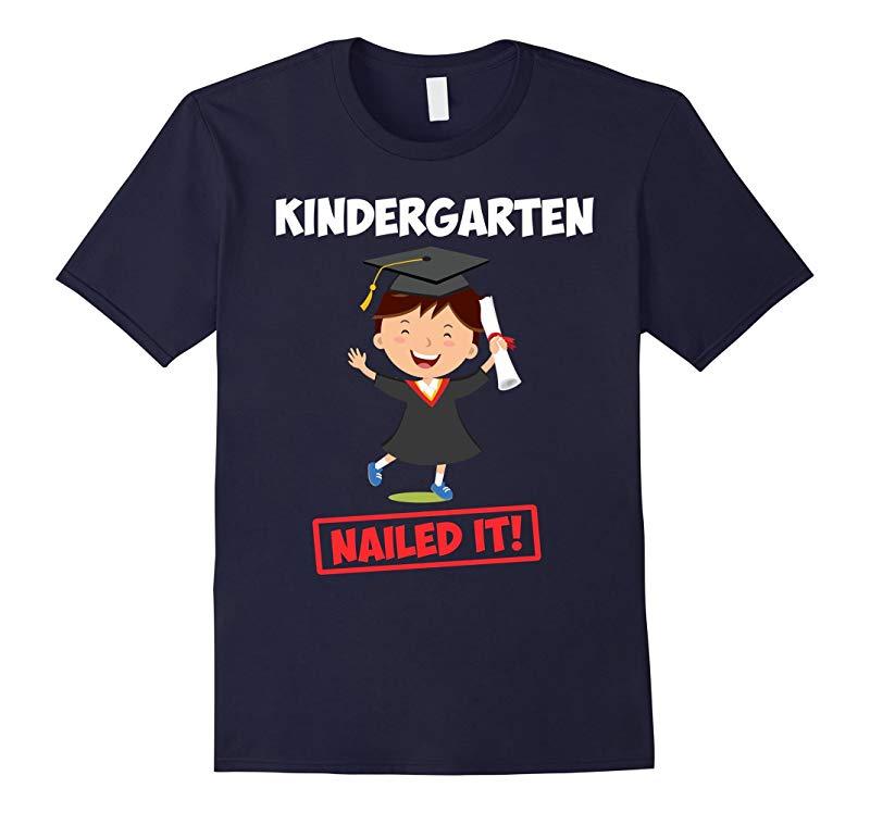 Kindergarten Graduation Graduate T-shirt Nailed it YOUTH-RT