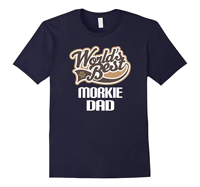 Mens Morkie Dog Dad T-shirt Fathers Day Pets Mens Gift Tee-RT