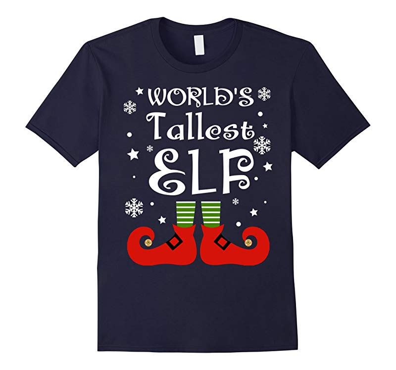 Worlds Tallest Elf T-shirt Funny Saying Christmas-RT