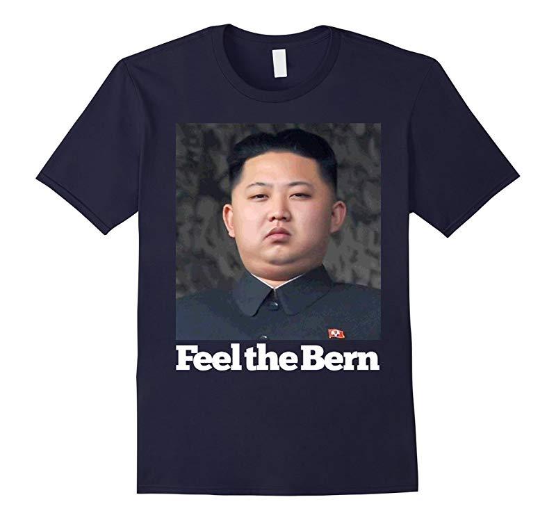 Anti Bernie Sanders Kim Jong-Un Feel The Bern Funny T-Shirt-RT