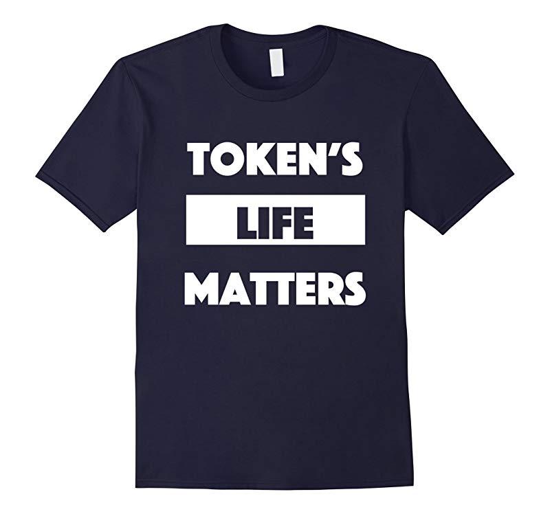 Tokens Life Matters Premium T-Shirt-RT