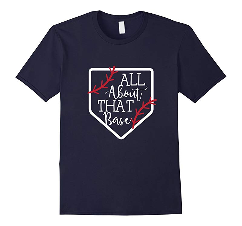 All About That Base - Cute Baseball Shirts-CD