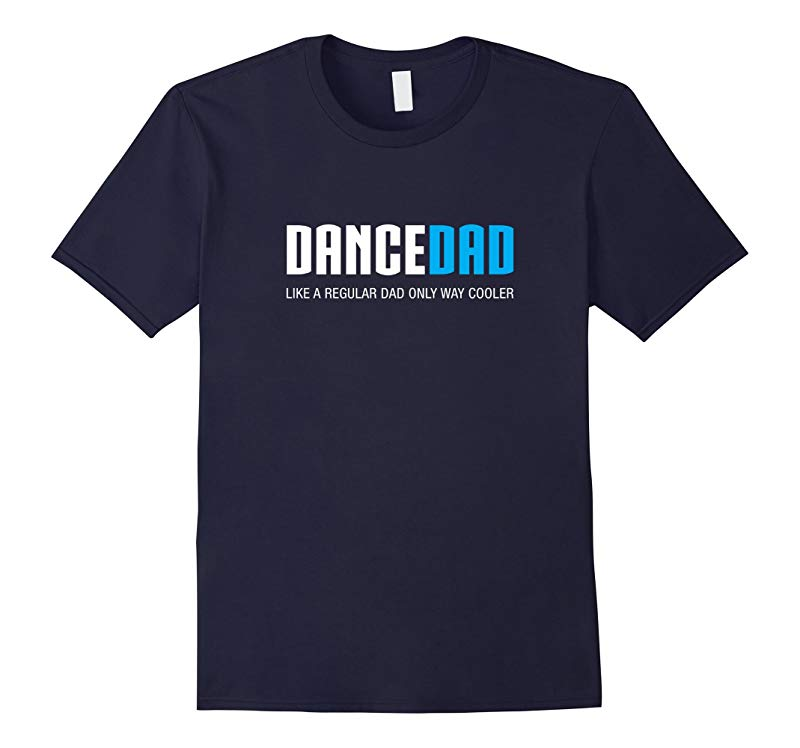 Mens Dance Dad Shirt, Funny Cute Father's Day Gift-RT