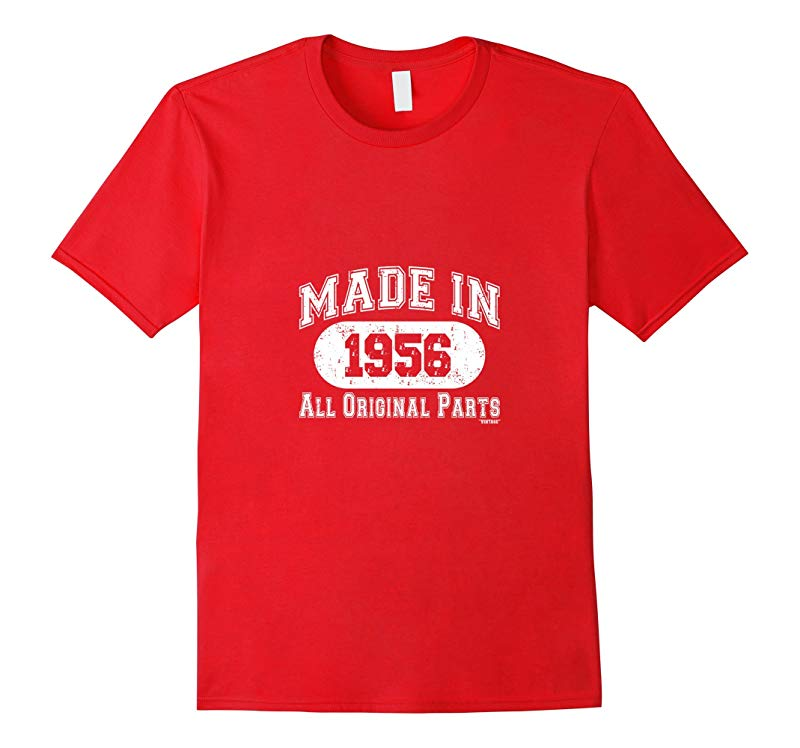 Made In 1956 All Original Parts Funny Birthday T-Shirt w-RT