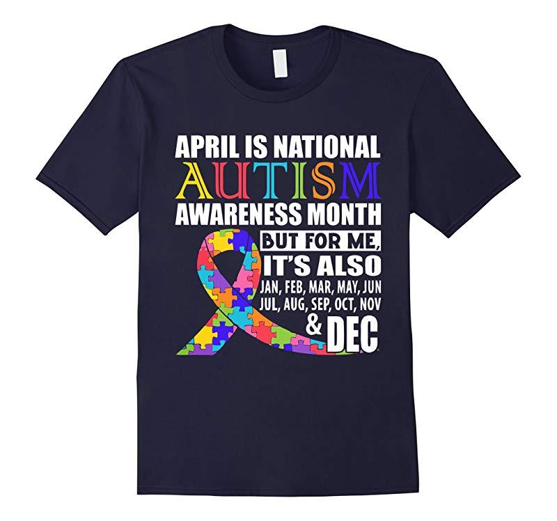 April Is Autism Awareness Month T-Shirt-RT