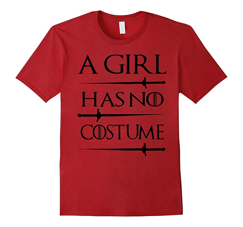 A Girl Has No Costume Halloween Shirts 2016-RT