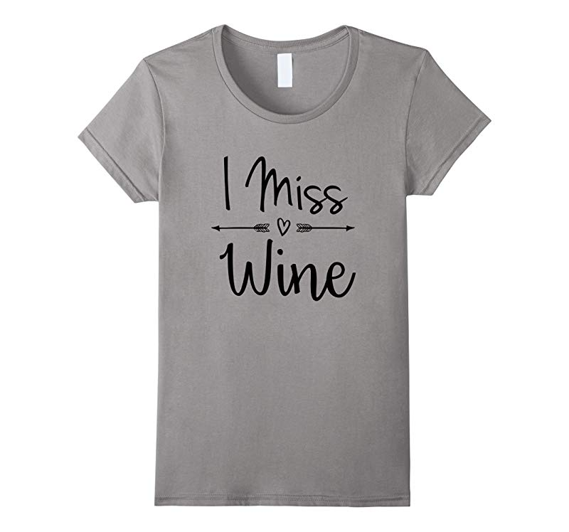 Womens I Miss Wine Pregnancy Announcement Shirt Bump Mommy Tee Tees-RT