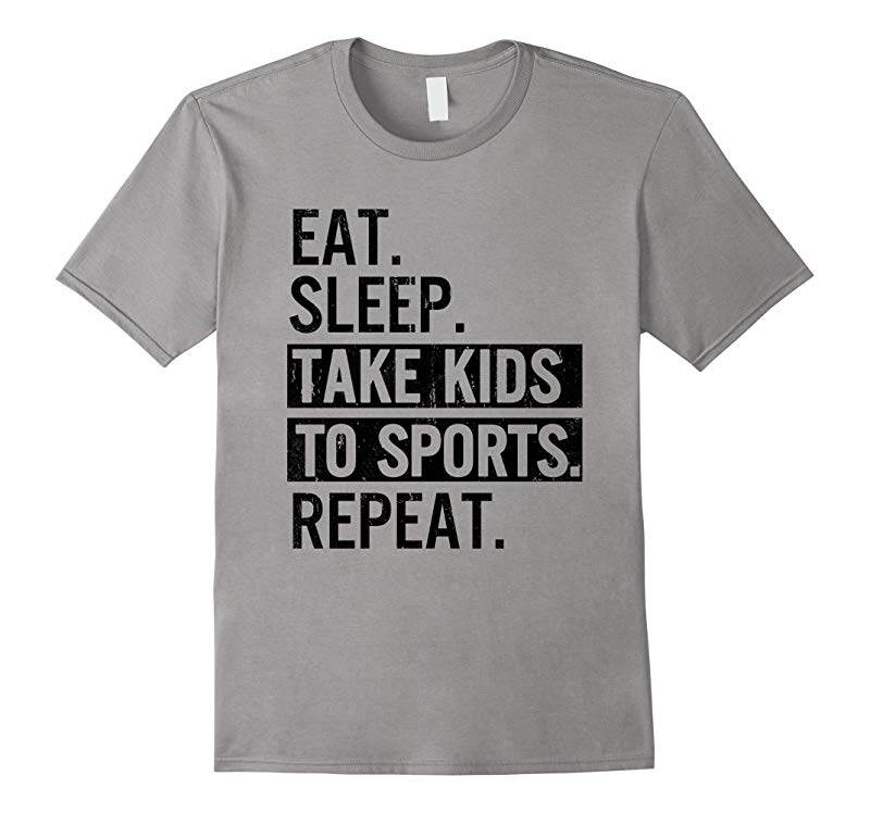 VINTAGE Gift Eat Sleep Take Kids to Sports Repeat T-Shirt-RT