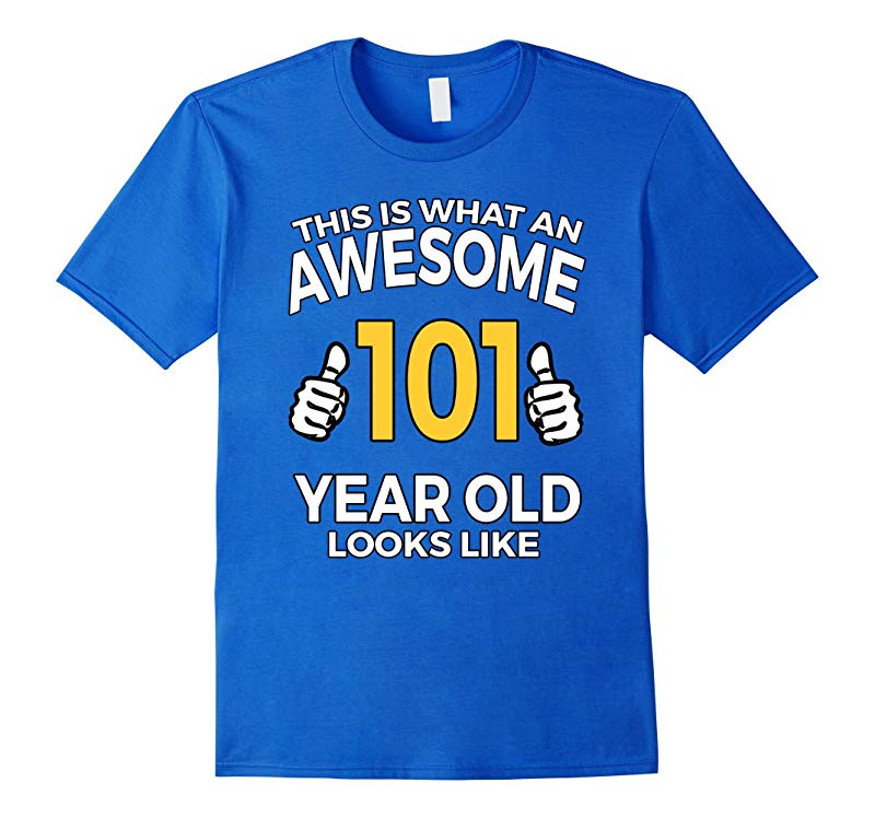 101 Year Old Birthday Gifts T Shirt for Senior Man or Woman-CD