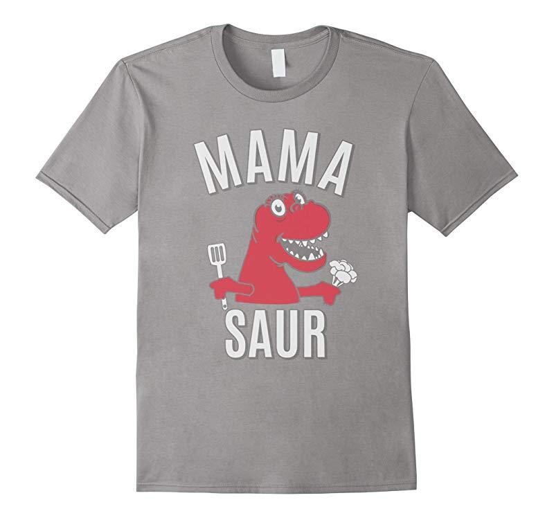 Mama Saur Funny T-Rex Dinosaur Mom Shirt-RT