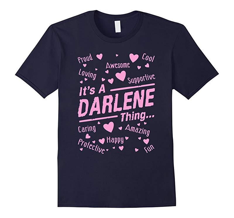 Its A Darlene Thing T-Shirt-RT