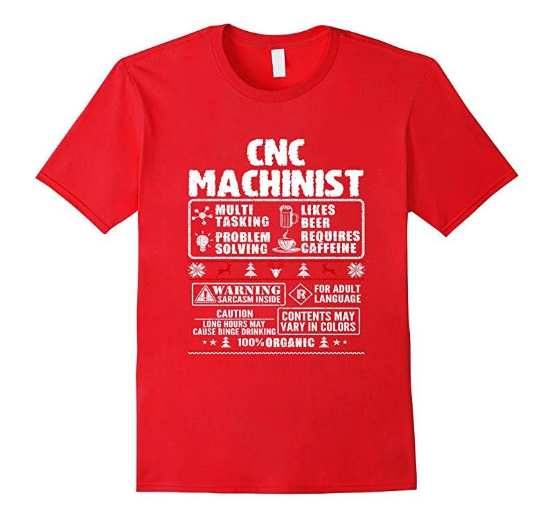 CNC Machinist Warning Funny Christmas T- Shirt-RT