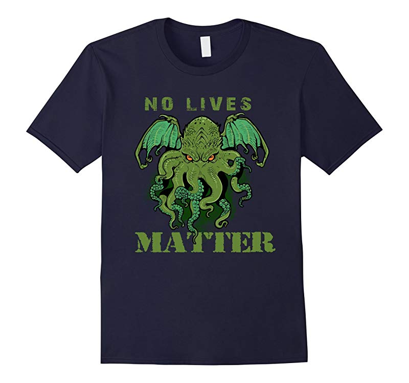 Cthulhu No Lives Matter T-SHIRT-RT
