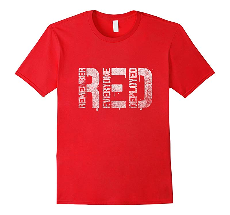 Red Friday T Shirts - Remember Everyone Deployed T Shirt-RT